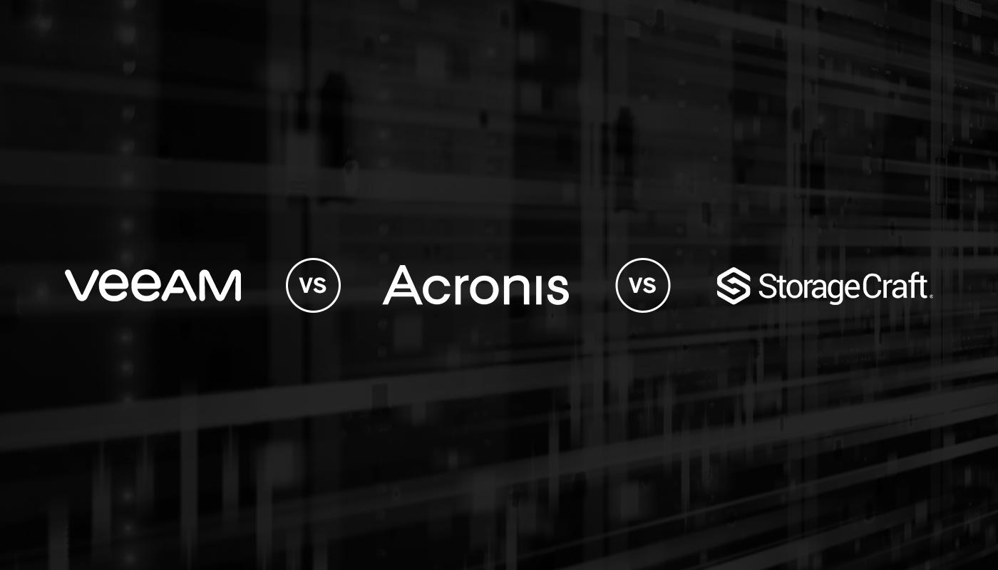 SMB Backup Solutions: Veeam vs. Acronis vs. StorageCraft